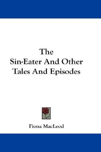 Download The Sin-Eater And Other Tales And Episodes