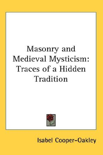 Download Masonry and Medieval Mysticism