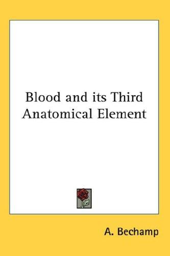 Download Blood and its Third Anatomical Element