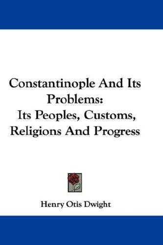 Constantinople And Its Problems