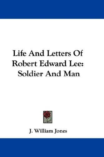 Download Life And Letters Of Robert Edward Lee