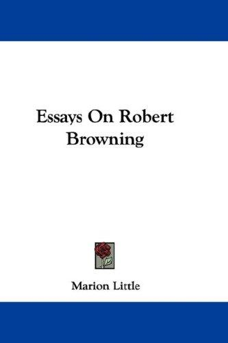 Essays On Robert Browning