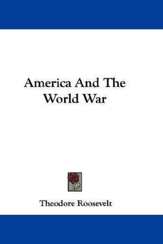 Download America And The World War