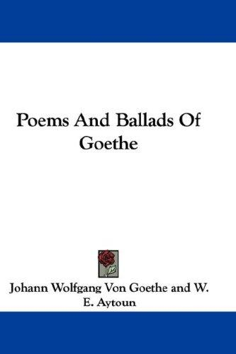 Download Poems And Ballads Of Goethe