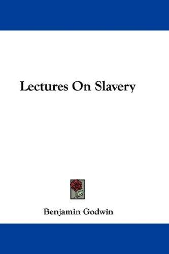 Lectures On Slavery