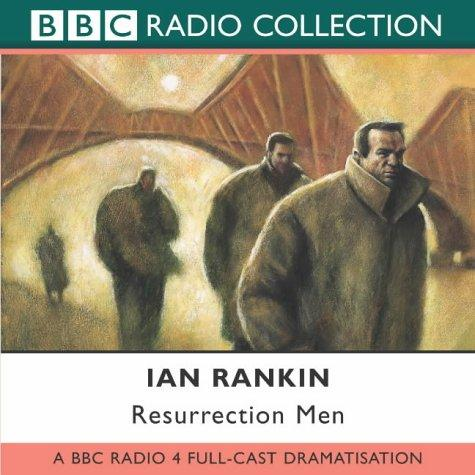 Resurrection Men (Radio Collection)