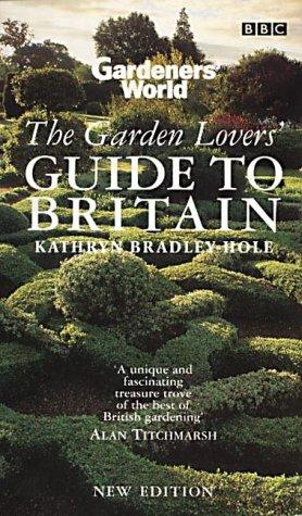 Download Gardeners' World Garden Lovers' Guide to Britain (Gardeners' World)