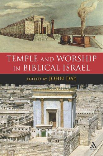 Download Temple and worship in biblical Israel