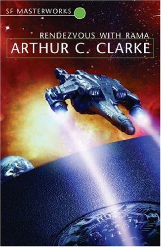 Rendezvous With Rama by Arthur C. Clarke