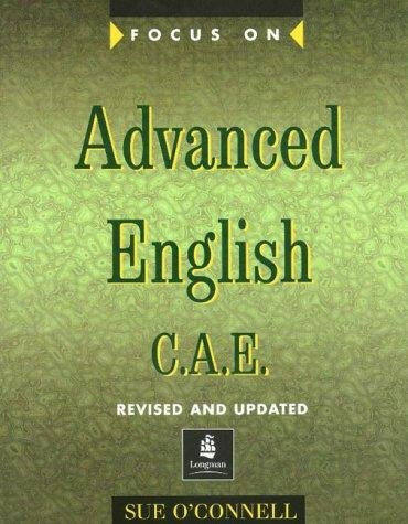 Download Focus on Advanced English (Focus on Advanced English CAE)