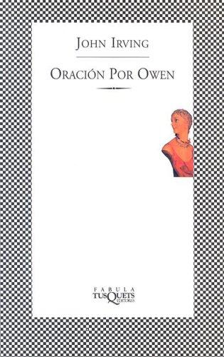 Oracion Por Owen (Ultimos Fabulas) by John Irving