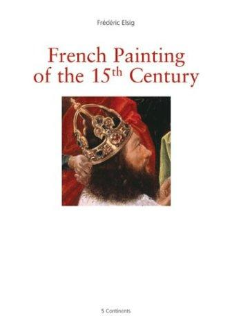 cover of  french painting of the 15th century  art gallery series  by