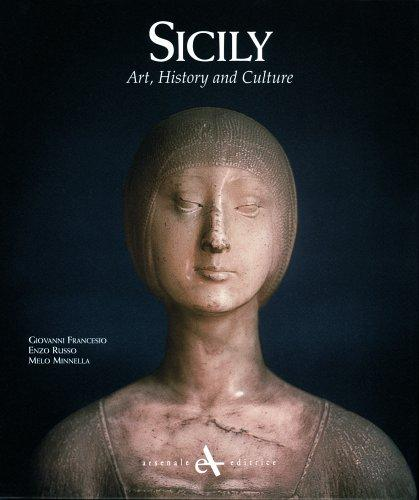 Sicily: Art, History and Culture, Francesio, Giovanni