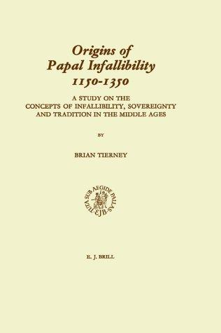 Origins of papal infallibility, 1150-1350