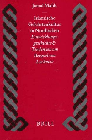 Islamic History and Civilization, Islamische Gelehrtenkultur in Nordindien