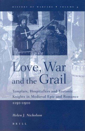 Love, War and the Grail