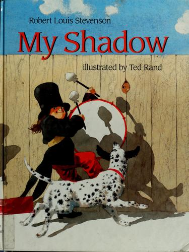 My shadow by Robert Louis Stevenson