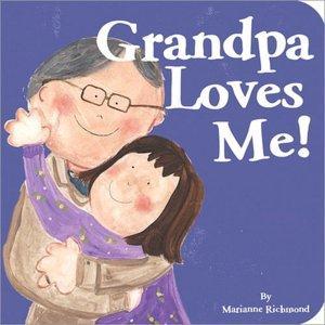 Grandpa Loves Me!