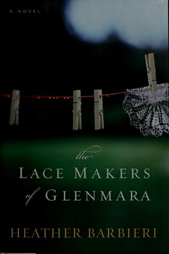 Download The lace makers of Glenmara