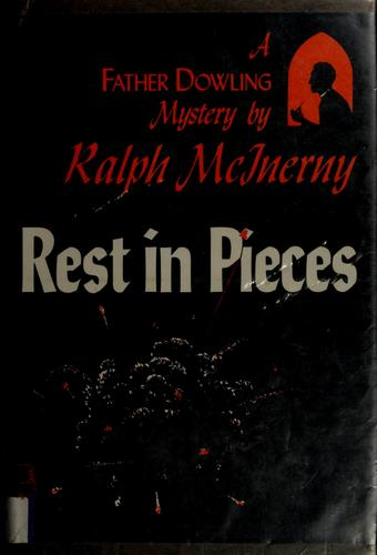 Rest in pieces by Ralph M. McInerny