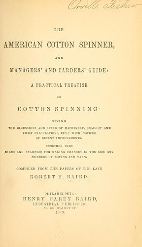 The American cotton spinner, and managers' and carders' guide