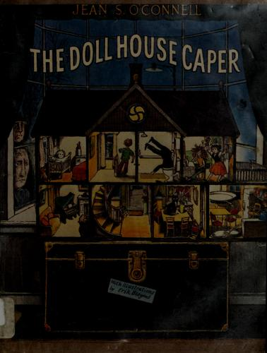 The Dollhouse caper