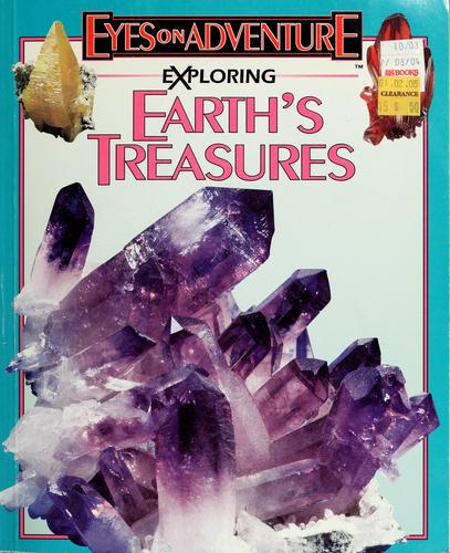 Exploring earth's treasures