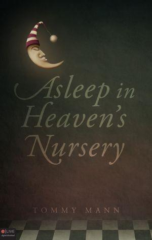Asleep in Heaven's Nursery