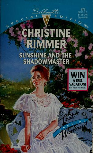 Sunshine and the shadowmaster by Christine Rimmer