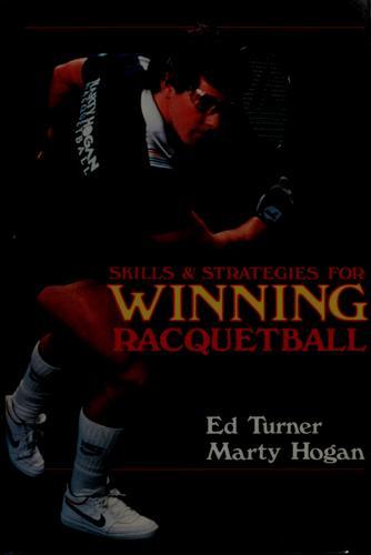 Skills & strategies for winning racquetball