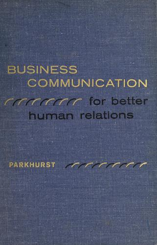 Download Business communications for better human relations.