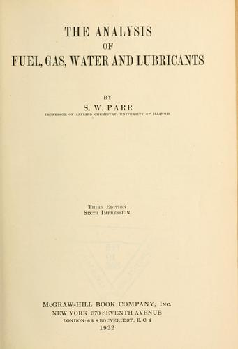 The analysis of fuel, gas, water, and lubricants
