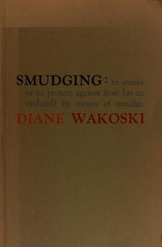 Smudging.