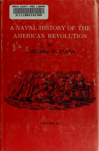 Download A naval history of the American Revolution.