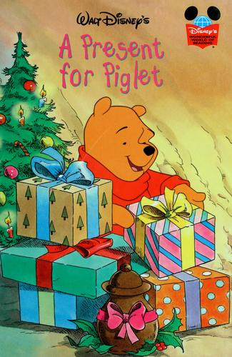 A Present for Piglet (Book Club Edition) by