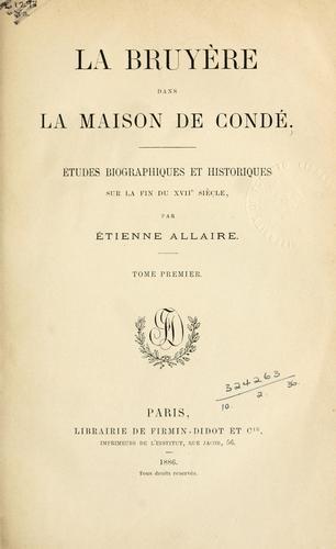 La Bruyère dans la maison de Condé.