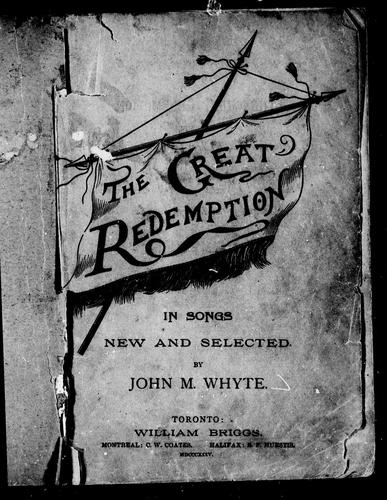 The great redemption by John M. Whyte