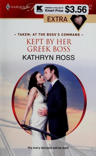 Kept by her Greek boss