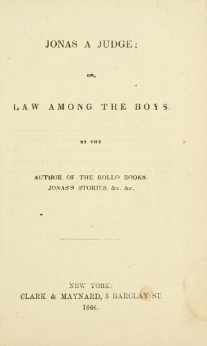 Jonas a judge; or, Law among the boys