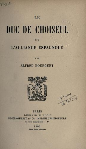 Download Le Duc de Choiseul et l'Alliance Espagnole.