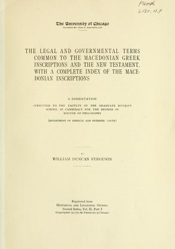 The Legal and Governmental Terms common to the Macedonian Greek Inscriptions and the New Testament