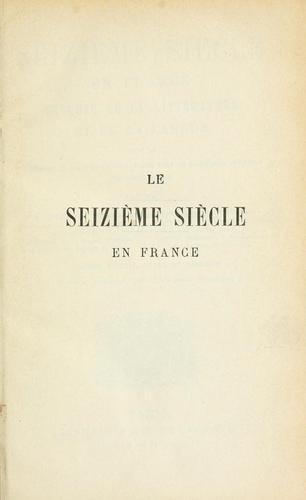 Download Le seizième siècle en France.