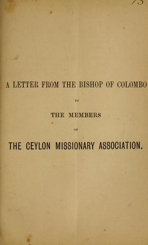 A letter from the Bishop of Colombo to the members of the Ceylon Missionary Association.