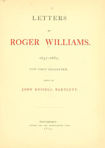 Download Letters of Roger Williams. 1632-1682.