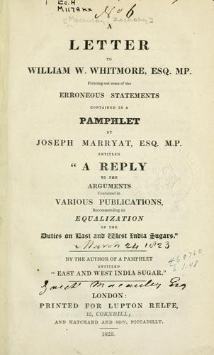 A letter to William W. Whitmore, Esq., M.P.