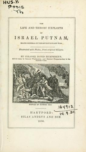 The life and heroic exploits of Israel Putnam