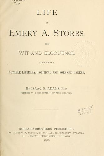Life of Emery A. Storrs.