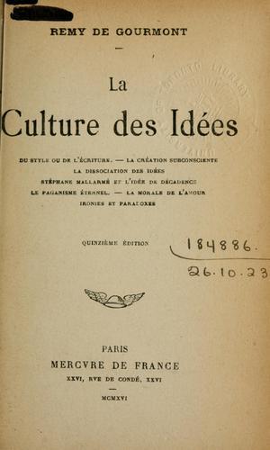 La culture des idées.