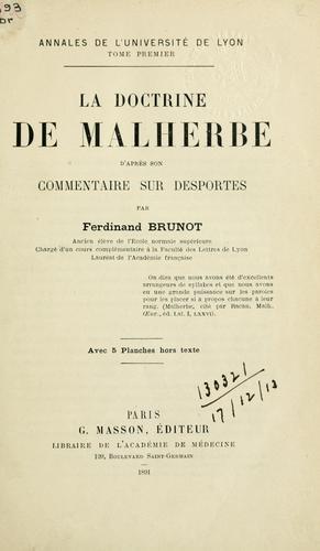 Download La doctrine de Malherbe d'après son commentaire sur Desportes.
