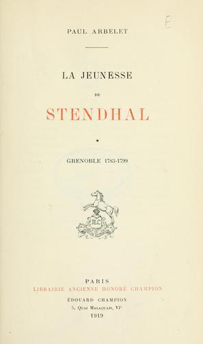 La jeunesse de Stendhal.